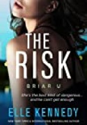 The Risk (Briar U, #2) Book by Elle Kennedy