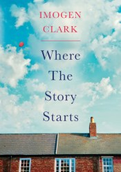 Where The Story Starts Book by Imogen  Clark