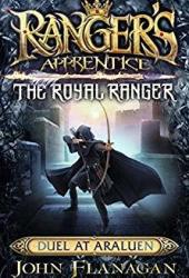 Duel at Araluen (Ranger's Apprentice: The Royal Ranger #3) Book