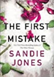 The First Mistake Book by Sandie Jones