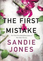 The First Mistake Book by Sandie Jones