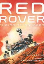 Red Rover: Curiosity on Mars Book