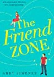 The Friend Zone Book by Abby Jimenez