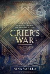 Crier's War (Crier's War, #1) Book