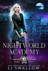 Nightworld Academy: Term Two Book