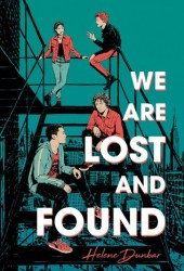 We Are Lost and Found Book