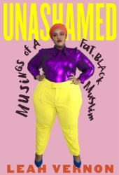 Unashamed: Musings of a Fat, Black Muslim Book