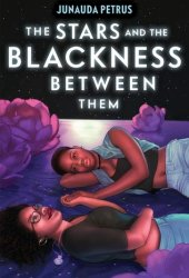 The Stars and the Blackness Between Them Book