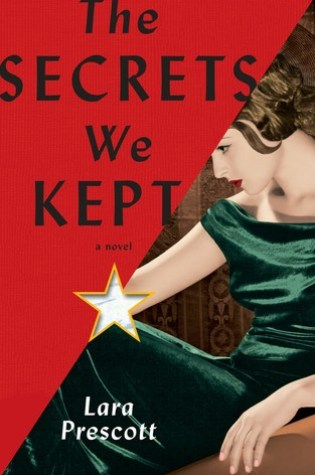 The Secrets We Kept PDF Book by Lara Prescott PDF ePub