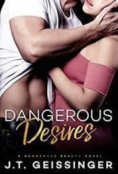 Dangerous Desires (Dangerous Beauty, #2) Book