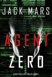 Agent Zero (Agent Zero Spy Thriller #1) Book