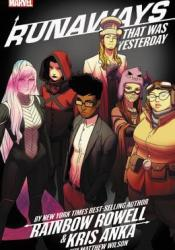 Runaways, Vol. 3: That Was Yesterday Book by Rainbow Rowell