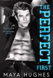 The Perfect First (Fulton U, #1) Book
