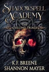 The Culling Trials  (Shadowspell Academy, #2) Book
