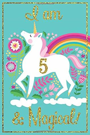 Unicorn Journal I Am 5 Magical With More Unicorns Inside A Happy Birthday 5