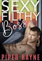 Sexy Filthy Boss (White Collar Brothers #1) Book