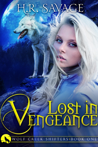 Lost in Vengeance (Wolf Creek Shifters Book 1)