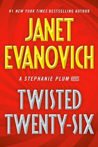 Twisted Twenty-Six (Stephanie Plum, #26) PDF Book by Janet Evanovich PDF ePub