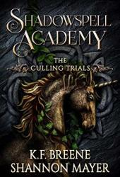 The Culling Trials 3 (Shadowspell Academy, #3) Book