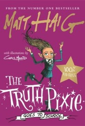 The Truth Pixie Goes to School Book