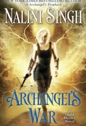 Archangel's War (Guild Hunter, #12) Book