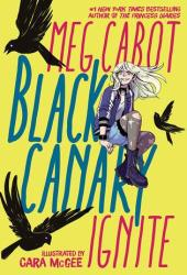 Black Canary: Ignite Book