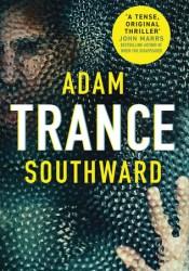 Trance (Alex Madison #1) Book by Adam Southward