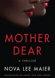 Mother Dear Book by Nova Lee Maier