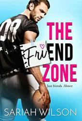 The Friend Zone (End of the Line #1) Book
