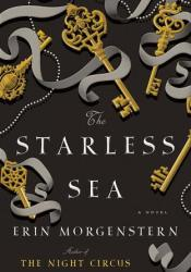 The Starless Sea Book by Erin Morgenstern