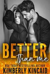 Better Than Me (Remington Medical, #2) Book