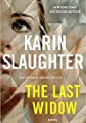 The Last Widow (Will Trent, #9) Book by Karin Slaughter