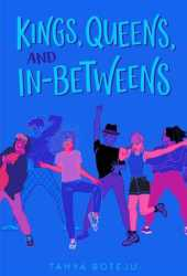 Kings, Queens, and In-Betweens Book