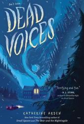 Dead Voices (Small Spaces #2) Book
