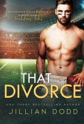 That Divorce (That Boy, #4) Book