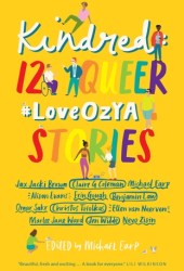 Kindred: 12 Queer #LoveOzYA Stories Book