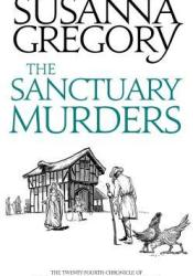 The Sanctuary Murders (Matthew Bartholomew, #24) Book by Susanna Gregory