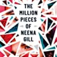 The Million Pieces of Neena Gill by Emma Smith-Barton