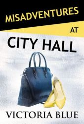 Misadventures at City Hall Book