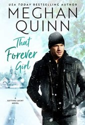 That Forever Girl (Getting Lucky, #2) Book