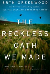 The Reckless Oath We Made Book