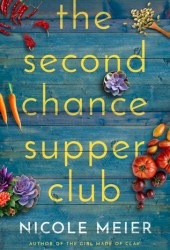 The Second Chance Supper Club Book