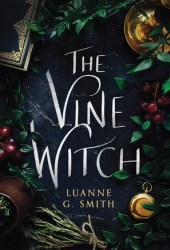 The Vine Witch (Vine Witch, #1) Book