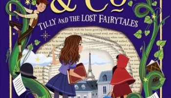 Tilly and the Lost Fairytales (Pages & co #2) – Anna James
