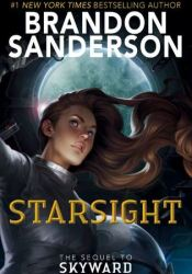 Starsight (Skyward, #2) Book by Brandon Sanderson