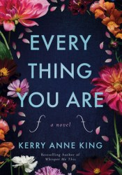 Every Thing You Are Book by Kerry Anne King