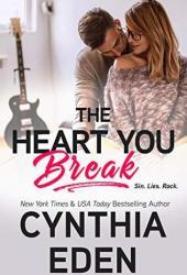 The Heart You Break (Wilde Ways #4) Book