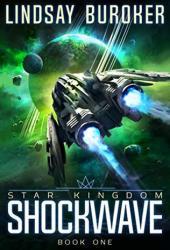 Shockwave (Star Kingdom #1) Book