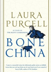 Bone China Book by Laura  Purcell
