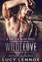 Wilde Love (Forever Wilde #6) Book